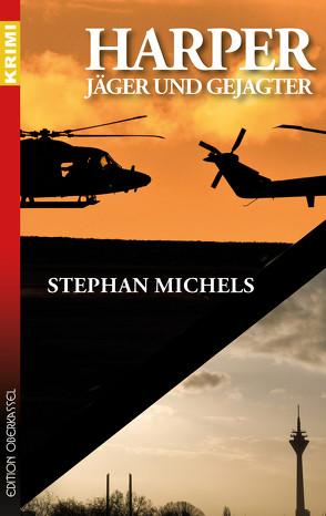 Harper – Jäger und Gejagter von Michels,  Stephan
