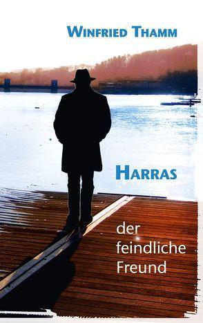 Harras von Thamm,  Winfried