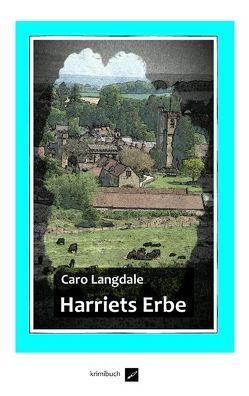 Harriets Erbe von Langdale,  Caro
