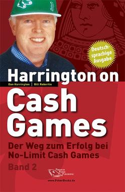 Harrington on Cash Games – Band 2 von Harrington,  Dan, Robertie,  Bill