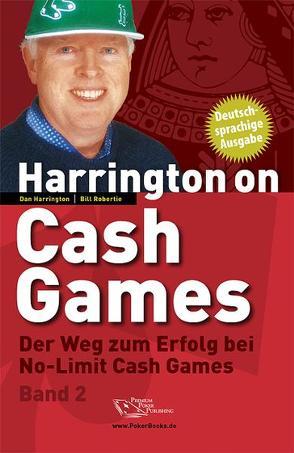 Harrington on Cash Games – Band 2 von Harrington,  Dan, Robertie,  Bill