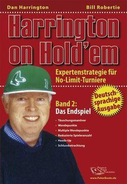 Harrington on Hold'em / Harrington on Hold'em Bad 2 : Das Endspiel – Poker von Harrington,  Dan, Lappe-Liebergesell,  Katja, Liebergesell,  Andreas, Robertie,  Bill
