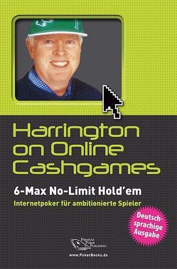 Harrington on Online Cash-Games von Harrington,  Dan, Robertie,  Bill, Vollmar,  Rainer