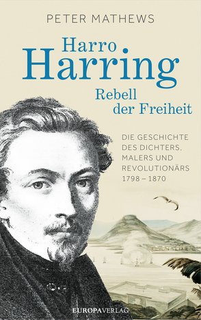 Harro Harring – Rebell der Freiheit von Mathews,  Peter