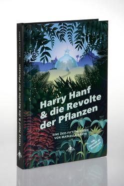 Harry Hanf & die Revolte der Pflanzen von Barth,  Marcella