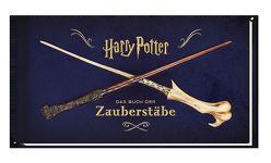 Harry Potter: Das Buch der Zauberstäbe von Knesl,  Barbara, Peterson,  Monique