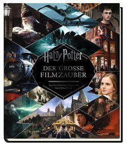 Harry Potter: Der große Filmzauber (Erweiterte, überarbeitete Neuauflage)