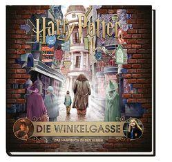 Harry Potter: Die Winkelgasse – Das Handbuch zu den Filmen von Knesl,  Barbara, Revenson,  Jody
