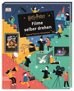 Harry Potter™ Filme selber drehen von Stoller,  Bryan Michael