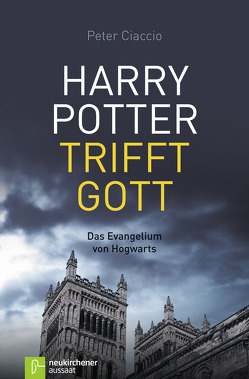 Harry Potter trifft Gott von Ciaccio,  Peter, Gandow,  Thomas, Romei,  Alexandra