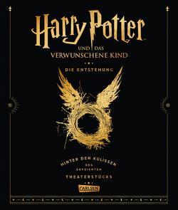 Harry Potter und das verwunschene Kind: Die Entstehung – Hinter den Kulissen des gefeierten Theaterstücks von Hansen-Schmidt,  Anja, Held,  Ursula, Rowling,  J. K.
