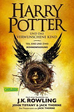 Harry Potter und das verwunschene Kind. Teil eins und zwei (Bühnenfassung) (Harry Potter ) von Fritz,  Klaus, Hansen-Schmidt,  Anja, Rowling,  J. K., Thorne,  Jack, Tiffany,  John