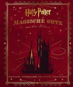 Harry Potter: Magische Orte aus den Filmen von Knesl,  Barbara, Revenson,  Jody