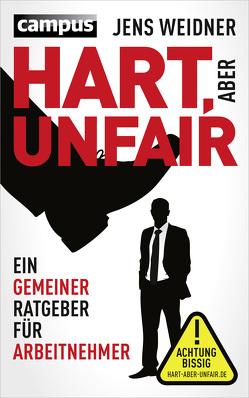 Hart, aber unfair von Weidner,  Jens
