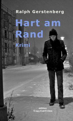 Hart am Rand von Gerstenberg,  Ralph