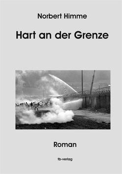 Hart an der Grenze von Himme,  Norbert