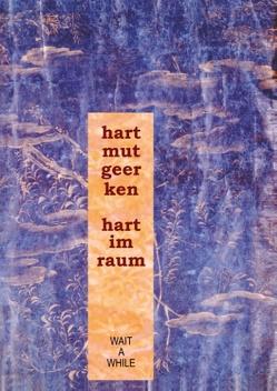 hart im raum von Geerken,  Hartmut