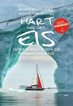Hart wie das Eis von Renoldner,  Doris, Slanec,  Wolfgang
