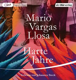 Harte Jahre von Brovot,  Thomas, Koch,  Wolfram, Vargas Llosa,  Mario