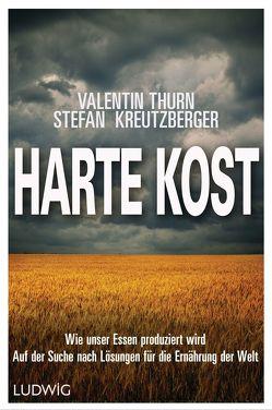 Harte Kost von Kreutzberger,  Stefan, Thurn,  Valentin