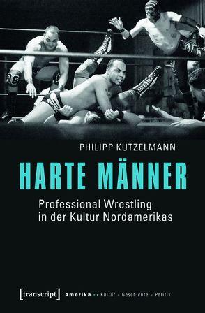 Harte Männer von Kutzelmann,  Philipp