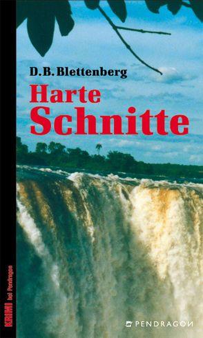 Harte Schnitte von Blettenberg,  D.B.