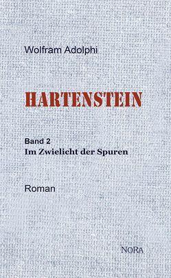 HARTENSTEIN von Adolphi,  Wolfram