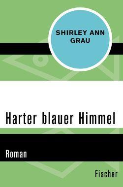 Harter blauer Himmel von Danehl,  Günther, Grau,  Shirley Ann