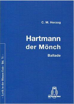 Hartmann – der Mönch von Herzog,  C M