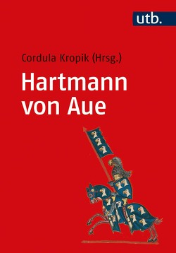 Hartmann von Aue von Kropik,  Cordula