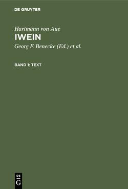 Hartmann von Aue: Iwein / Text von Benecke,  Georg F, Hartmann von Aue, Lachmann,  Karl, Wolff,  Ludwig