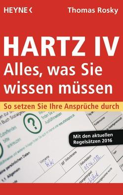 Hartz IV – Alles, was Sie wissen müssen von Rosky,  Thomas