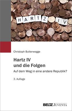 Hartz IV und die Folgen von Butterwegge,  Christoph