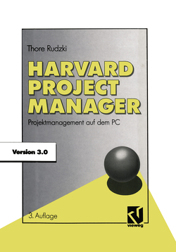 Harvard Project Manager 3.0 von Rudzki,  Thore