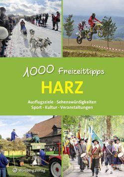 Harz – 1000 Freizeittipps von Dolle,  Christian, Lange,  Roland