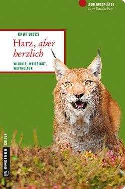 Harz, aber herzlich von Diers,  Knut