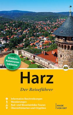 Harz – Der Reiseführer von Schmidt,  Marion, Schmidt,  Thorsten