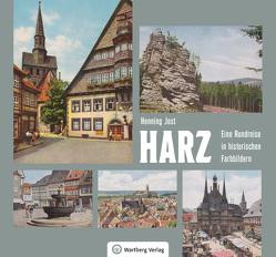 Harz – Eine Rundreise in historischen Farbbildern von Jost,  Henning