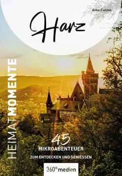 Harz – HeimatMomente von Fietzek,  Anke