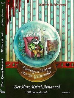 Harz Krimi-Almanach Band 1 von Hotowetz,  Kathrin R.