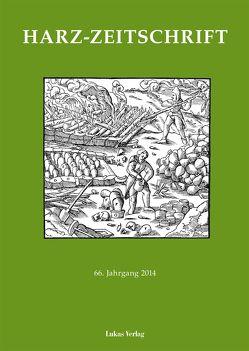 Harz-Zeitschrift für den Harz-Verein für Geschichte und Altertumskunde / Harz-Zeitschrift für den Harz-Verein für Geschichte und Altertumskunde e.V.