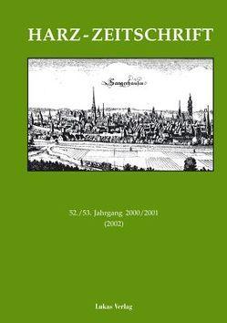 Harz-Zeitschrift für den Harz-Verein für Geschichte und Altertumskunde / Harz-Zeitschrift für den Harz-Verein für Geschichte und Altertumskunde von Boblenz,  Frank, Eberl,  Immo, Schmidt-Erler,  Anette