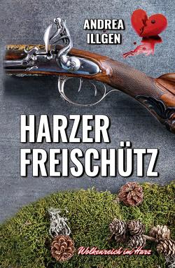 Harzer Freischütz von Illgen,  Andrea