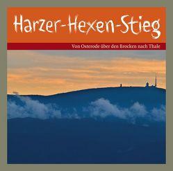 Harzer-Hexen-Stieg von Gruber,  Marie, Leonardi,  Imme, Meier-Liehl,  Caroll, Schwarz,  Jaecki, Zschiedrich,  Alexander, Zschiedrich,  Gerda