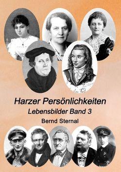 Harzer Persönlichkeiten von Sternal,  Bernd