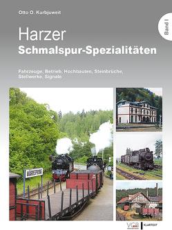 Harzer Schmalspur-Spezialitäten I von Kurbjuweit,  Otto O.