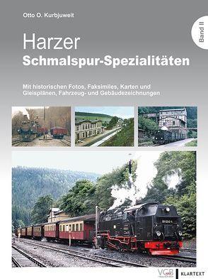Harzer Schmalspur-Spezialitäten II von Kurbjuweit,  Otto O.