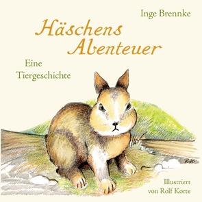 Häschens Abenteuer von Brennke,  Inge