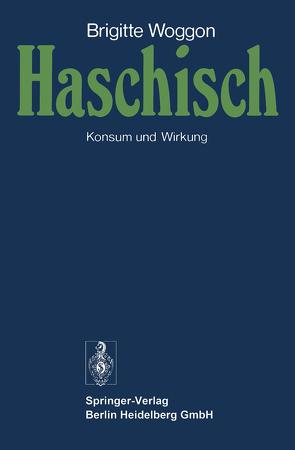 Haschisch von Angst,  J., Woggon,  B.