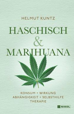 Haschisch & Marihuana von Kuntz,  Helmut